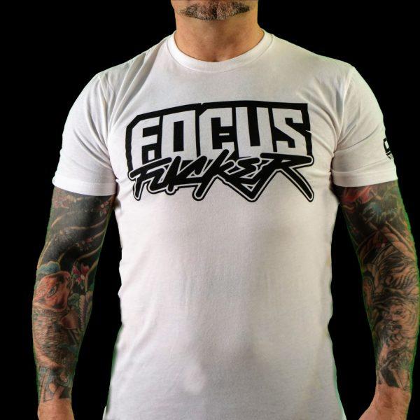 T-Shirt Focus Fucker - White